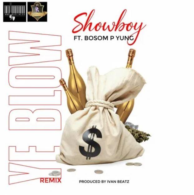 Showboy – Y3 Blow (Remix) Ft Bosom P-Yung mp3 download