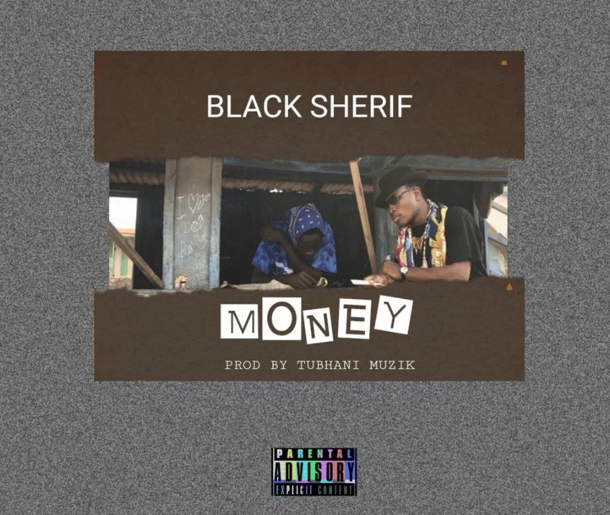 Download Mp3 Black Sherif Money Prod By Tubhanimuzik Halmblog Com