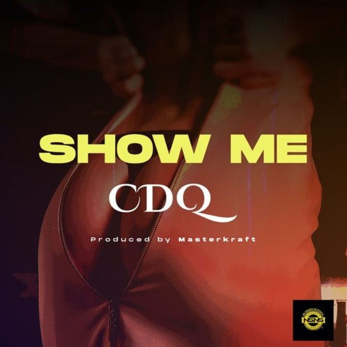 CDQ – Show Me mp3 download