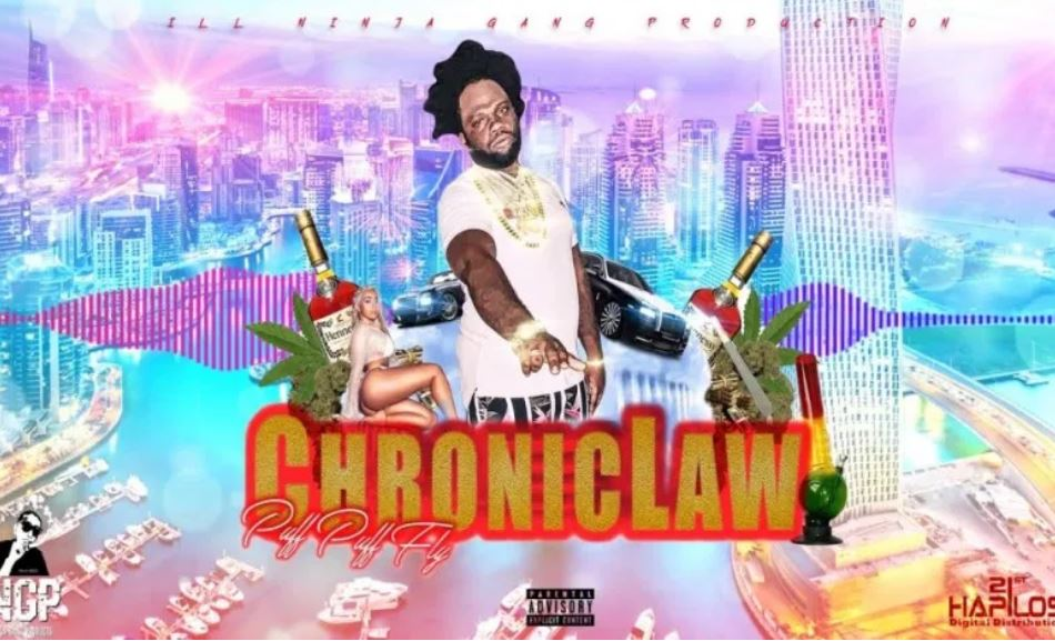 Chronic Law – Puff Puff & Fly