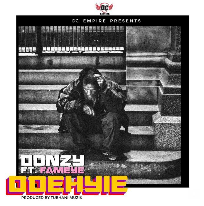 Donzy – Odehyie Ft Fameye mp3 download