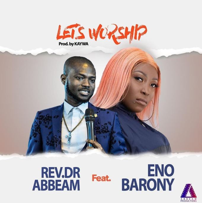 Eno Barony – Lets Worship mp3 download