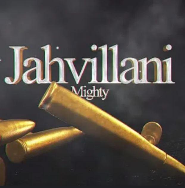 Jahvillani – Mighty mp3 download