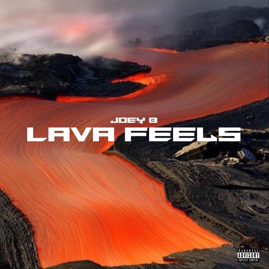 Joey B Lava Feels album download