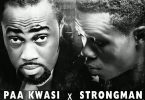 Paa Kwasi – Tie Ft Strongman mp3 download