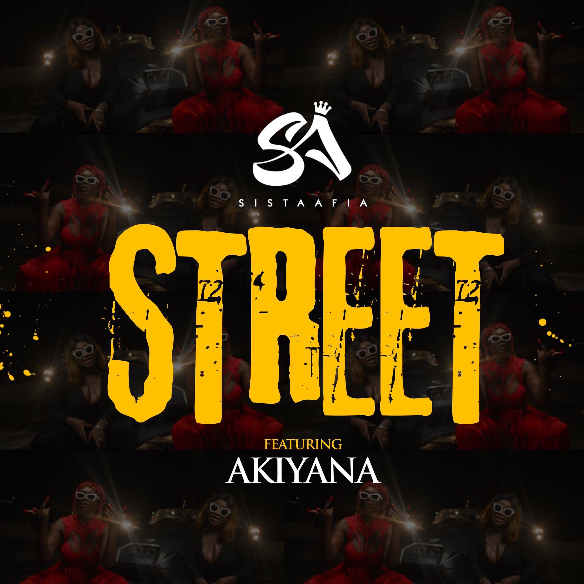 Sista Afia - Street Ft Akiyana mp3 download