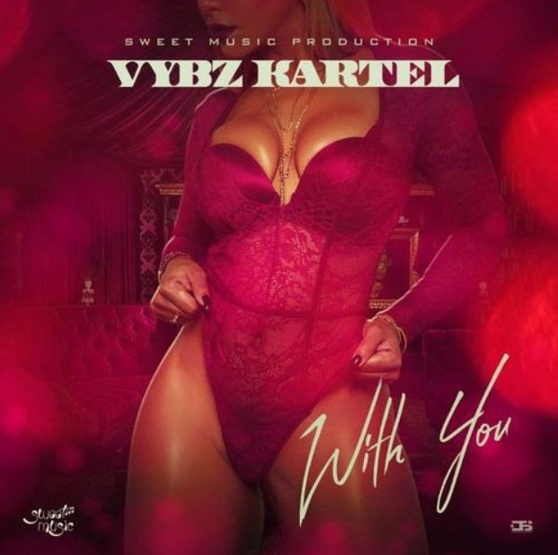 Vybz Kartel – With You
