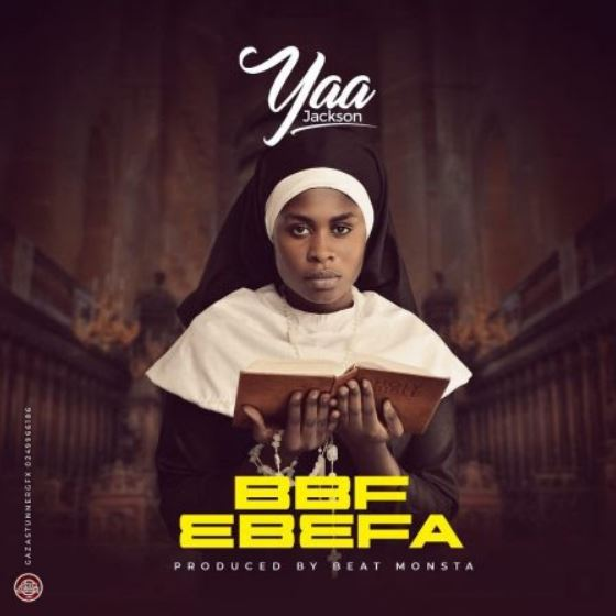 Yaa Jackson – BBF Ebefa mp3 download