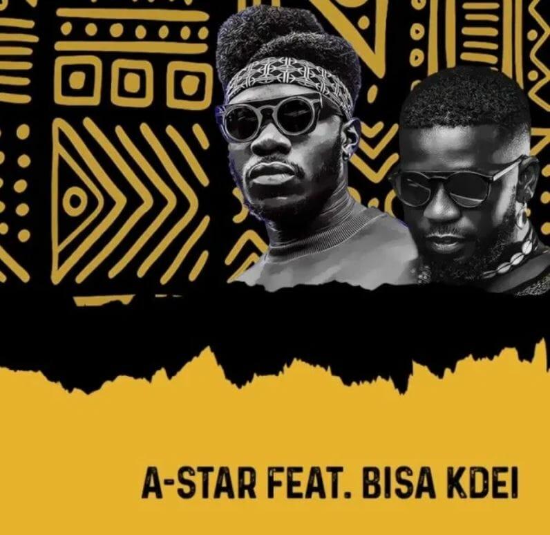 A-Star – Baako Riddim Ft Bisa Kdei mp3 download