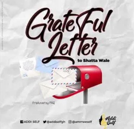 Addi Self – Grateful Letter To Shatta Wale mp3 download