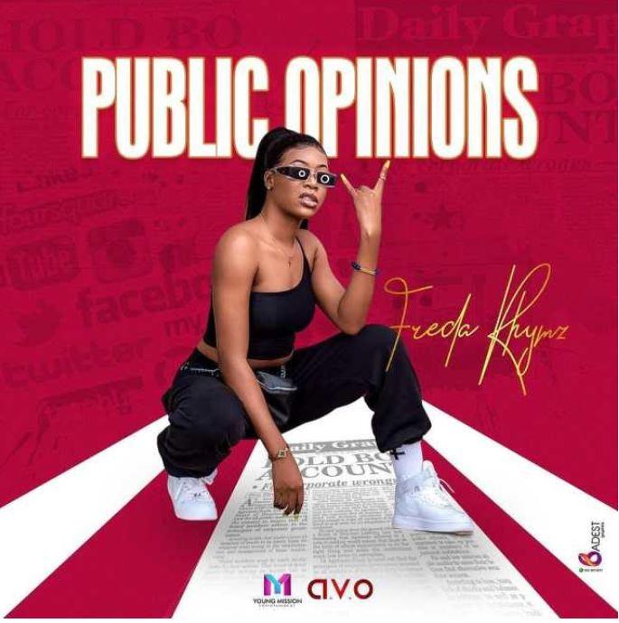 Freda Rhymz – Public Opinions mp3 download