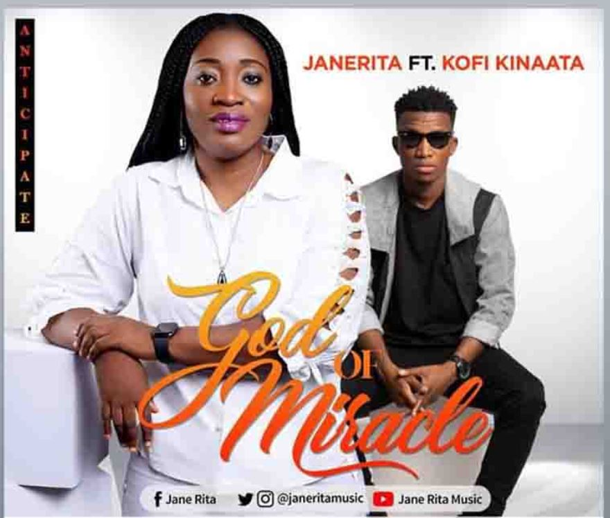 JaneRita – God of Miracle Ft Kofi Kinaata mp3 download
