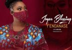 Joyce Blessing – Yendanase (Lets Thank Him)