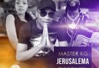 Master KG – Jerusalema (Remix) Ft Burna Boy mp3 download