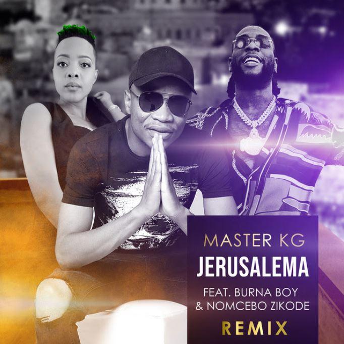 Master KG – Jerusalema (Remix) Ft Burna Boy mp3 download