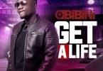 Obibini – Get A Life mp3 download