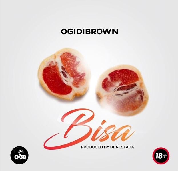 Ogidi Brown – Bisa mp3 download