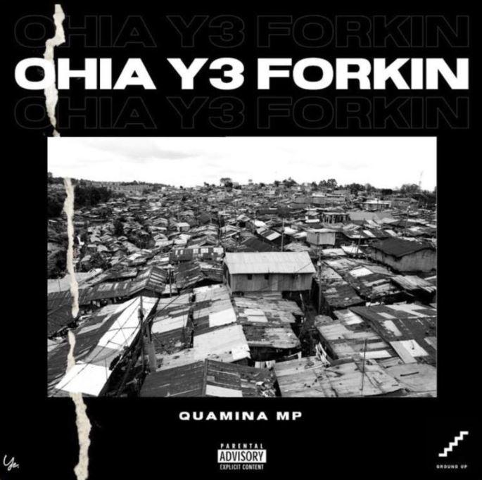 Quamina Mp – Ohia Y3 Forkin mp3 download