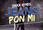 Sikka Rymes – Jeans Pon Mi mp3 download