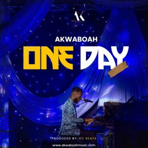 Akwaboah - One Day (Prod. by KC Beatz)