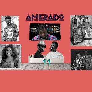 Amerado - Yeete Nsem (Episode 11)