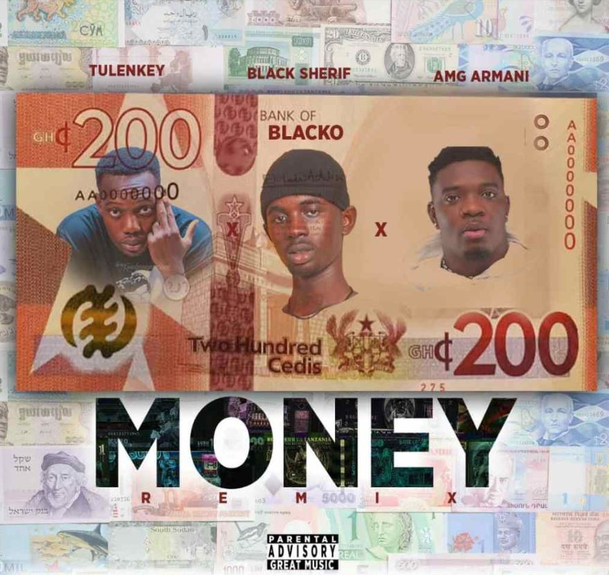 Black Sherif Money Remix Ft Amg Armani & Tulenkey mp3 download