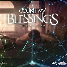 Chronic Law - Count My Blessings