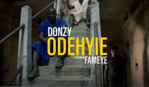 Donzy - Odehyie Ft Fameye (Official Video)