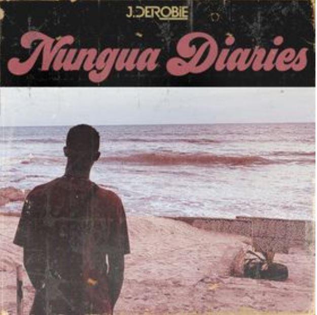 J.Derobie – Nungua Diaries EP download