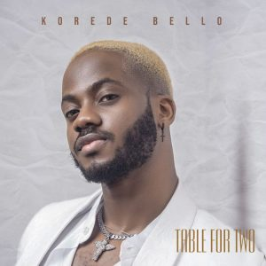 Korede Bello - Hey Baybe (Table For Two EP)