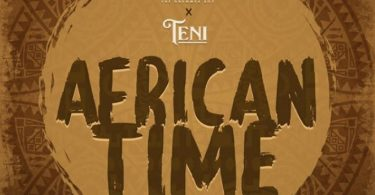 Krizbeatz – African Time Ft Teni mp3 download