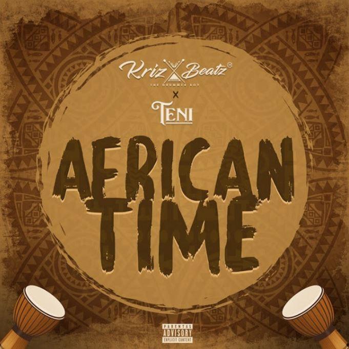 Krizbeatz – African Time Ft Teni mp3 download