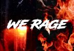 Kweku Smoke x Atown TSB - We Rage EP (Full Album)