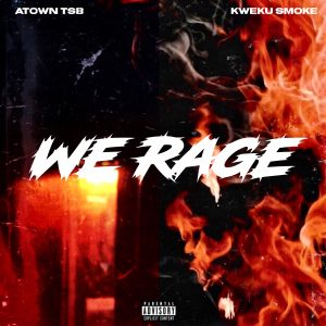Kweku Smoke - Rage (Prod. by Atown TSB)