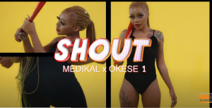 Medikal - Shout ft Okese1 (Official Video)
