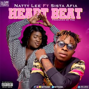 Natty Lee - Heartbeat ft Sista Afia (Prod. by Paq)