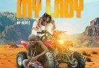 Patapaa – My Lady Ft AY Poyoo mp3 download