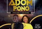 Apostle Darko – Adom Pono Ft Selina Boateng