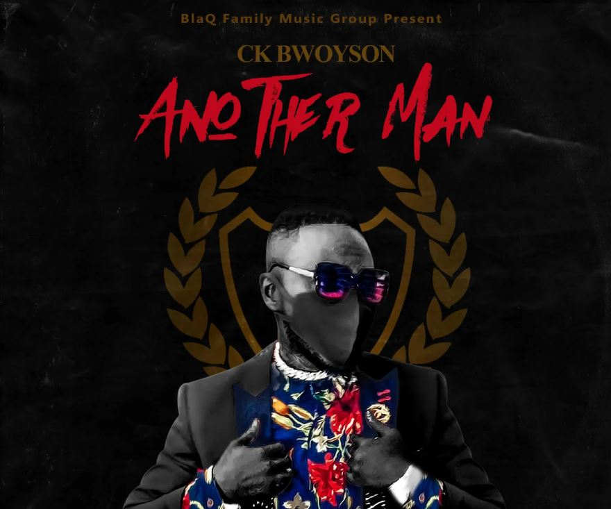 Ck Bwoyson – Another Man mp3 download
