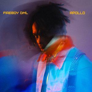 Fireboy DML - Go Away [Apollo Album]