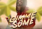 Gyptian – Gimme Some mp3 download
