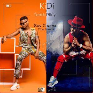 KiDi - Say Cheese (Remix) Ft Teddy Riley