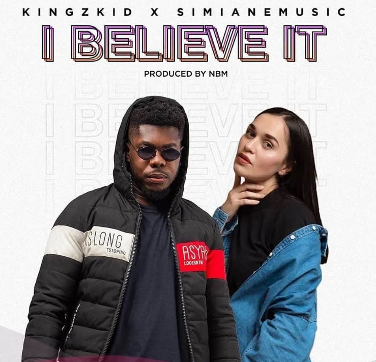 Kingzkid – I believe Ft Simiane Music mp3 download