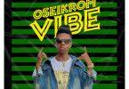 Strongman - Oseikrom Vibe (Prod. by Tubhani Muzik)