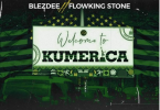 BlezDee - Welcome To Kumerica Ft Flowking Stone (Prod. by Tubhani Muzik)