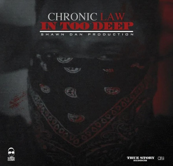Chronic Law – In Too Deep
