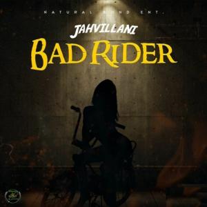 Jahvillani - Bad Rider [Gold Leaf Riddim]