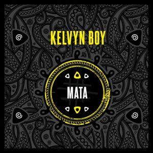 Kelvyn Boy - Mata (Prod. by Samsney)