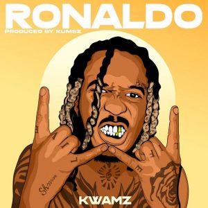 Kwamz - Ronaldo (Prod. by Kumez)