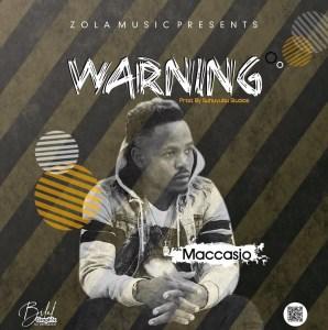 Maccasio – Warning (Prod. By Flamez)